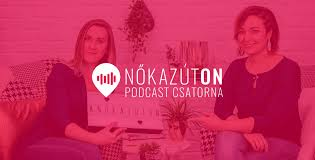 Nők az úton podcast//Women on the way podcast